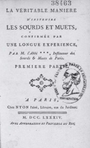 Fig. 3 – L'Epée, Carlos Miguel (Abate de). La verdadera manera de instruir a los sordos y mudos, confirmada por una larga experiencia. Paris : Nyon l'Aîné, 1784. Colección BIUM – Paris