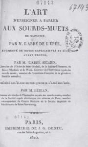 Fig. 4 – L'Epée, Carlos Miguel (Abate de). El arte de enseñar a hablar a los sordomudos de nacimiento. Paris: Dentu, 1820. Colección BIUM – Paris